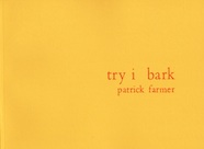 try i bark by Patrick Farmer