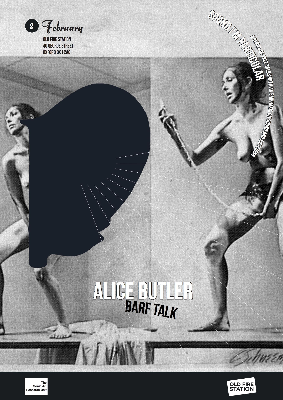 Sound I'm Particular 5, Alice Butler, Barf Talk
