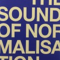 The Sound of Normalisation – Davide Tidoni