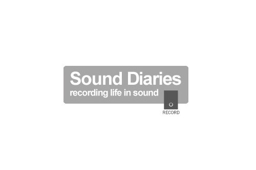 Sound Diaries Open Call!