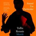 Tullis Rennie – Muscle Memory